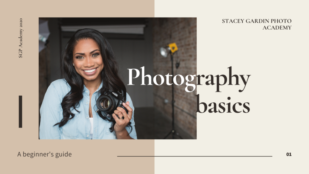 Stacey Gardin | Photography Education | Photography 101